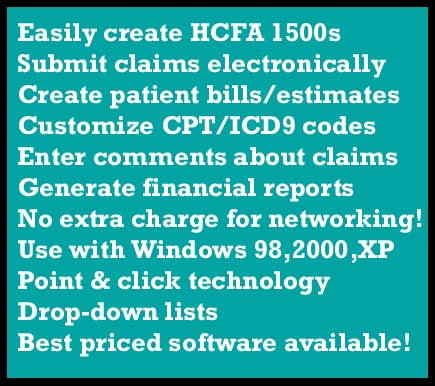 Create HCFA forms, insurance/patient billing, electronic claims, practice management reports, CPT/ICD9 codes. Windows  Software under  $750